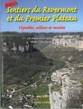 Yves Ray - Sentiers du Revermont et du Premier Plateau - 26 itinéraires reconnus dont 1 via ferrata.