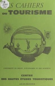 Yves Raynouard et  Centre des hautes études touri - Les études de faisabilité dans l'aménagement et le développement tourisme-loisirs.