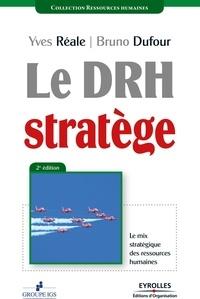 Le DRH stratège - Le mix stratégique des ressources humaines.pdf