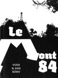 Yves Rémy et Ada Rémy - Le Mont 84.