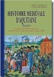 Yves Renouard - Histoire médiévale d'Aquitaine - Tome 1, les relations franco-anglaises au Moyen Age et leurs influences à long terme.