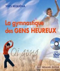 Yves Réquéna - La gymnastique des gens heureux - Qi gong. 1 DVD