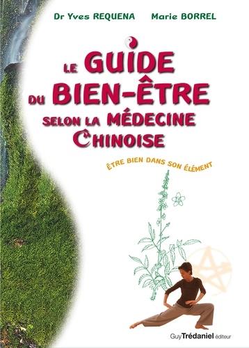 Le guide du bien être slon la médecine chinoise - 9782813217196 - 16,99 €