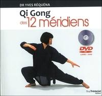 Yves Réquéna - Qi Gong des 12 méridiens. 1 DVD