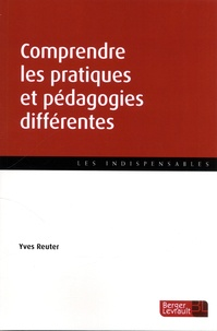 Yves Reuter - Comprendre les pratiques et pédagogies différentes.