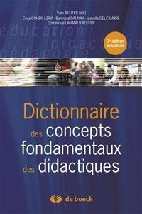 Yves Reuter et Cora Cohen-Azria - Dictionnaire des concepts fondamentaux des didactiques.
