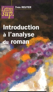 Yves Reuter - Introduction à l'analyse du roman.