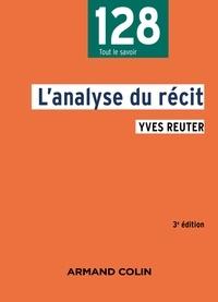 Yves Reuter - L'analyse du récit - 3e éd..