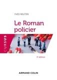 Yves Reuter - Le Roman policier - 3e éd..