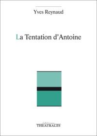 Yves Reynaud - La Tentation d'Antoine.