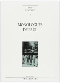 Yves Reynaud - Monologues de Paul - Apnée ou le dernier des militants, suivi de Regarde les femmes passer.