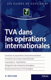 Yves-Robert de La Villeguérin - TVA dans les opérations internationales.