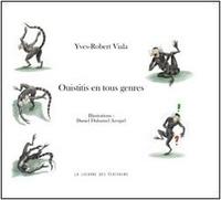 Yves-robert Viala et Arrapel daniel Duhamel - Ouistitis en tous genres.