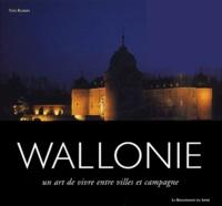 Yves Robert - Wallonie - Un art de vivre entre villes et campagne.