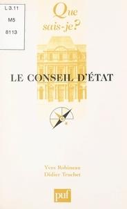 Yves Robineau et Didier Truchet - Le Conseil d'État.