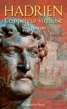 Yves Roman - Hadrien - L'empereur virtuose.