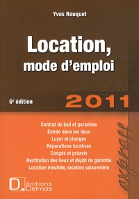 Yves Rouquet - Location, mode d'emploi 2011.