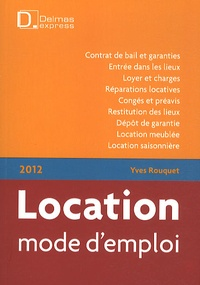 Yves Rouquet - Location mode d'emploi 2012.