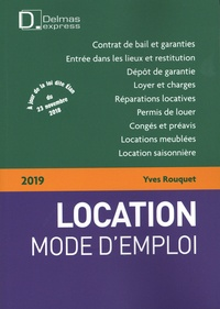 Yves Rouquet - Location mode d'emploi.