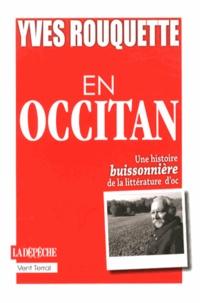 Yves Rouquette - En Occitan - Une histoire buissonnière de la littérature d'oc.