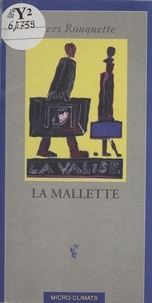 Yves Rouquette - La mallette.