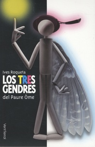 Yves Rouquette - Los tres gendres del Paure Ome - Conte-teatre. 1 CD audio