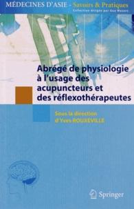 Yves Rouxeville - Abrégé de physiologie à l'usage des acupuncteurs et des réflexothérapeutes.