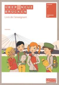 Coachingcorona.ch Allemand CP Uber neue Brücken - Pack en 2 volumes : Fichier de l'élève ; Livre de l'enseignant ; avec 12 posters et 187 cartes Image
