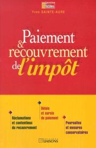 Yves Saint-Aure - Paiement & recouvrement de l'impôt.