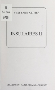Yves Saint-Clivier - Insulaires II.