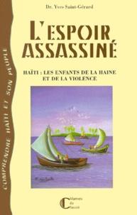 Histoiresdenlire.be L'ESPOIR ASSASSINE. - Haïti, les enfants de la haine et de la violence Image