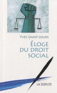 Yves Saint-Jours - Eloge du droit social.