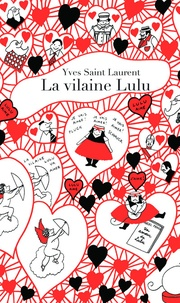 Ebook deutsch télécharger La vilaine Lulu par Yves Saint Laurent