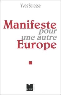 Yves Salesse - Manifeste pour une autre Europe.