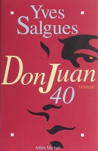 Yves Salgues - Don Juan 40.