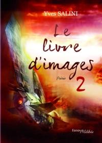 Yves Salini - Le livre d'images 2.