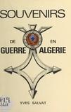 Yves Salvat et Pierre Passicot - Souvenirs de guerre en Algérie.