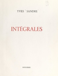 Yves Sandre - Intégrales.