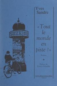 Yves Sandre et Francis Schoeller - Tout le monde en piste !.
