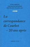 Yves Sarfati et Thomas Schlesser - La correspondance de Courbet - 20 ans après.