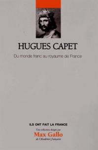 Hugues Capet - Du monde franc au royaume de France.pdf