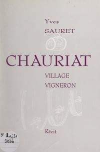 Yves Sauret - Chauriat - Village vigneron.