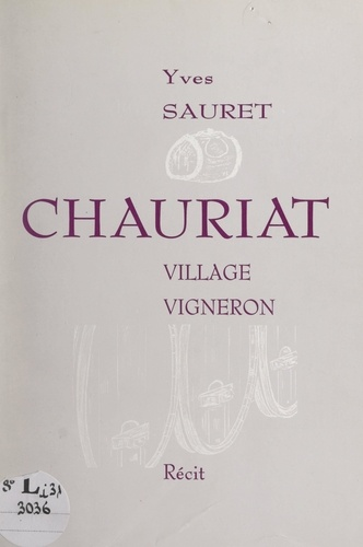 Chauriat. Village vigneron