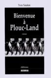 Yves Sauton - Bienvenue à Plouc-Land.