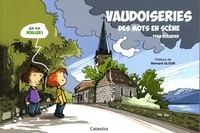 Ebook pour la structure de données et l'algorithme téléchargement gratuit Vaudoiseries  - Des mots en scène (French Edition) MOBI PDF par Yves Schaefer