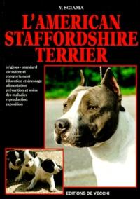 Yves Sciama - L'American staffordshire terrier.