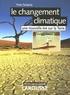 Yves Sciama - Le changement climatique - Une nouvelle ère sur la Terre.