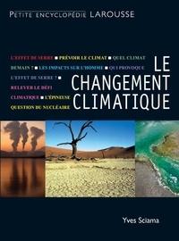 Yves Sciama - Le changement climatique.