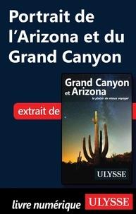 Yves Séguin - Grand Canyon et Arizona - Portrait de l'Arizona et du Grand Canyon.