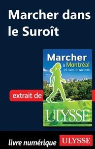Yves Séguin - Marcher à Montréal et ses environs - Marcher dans le Suroît.